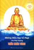 Những Điều Dạy Về Phật Của Phật Hoàng Trần Nhân Tông