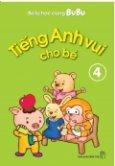 Bé Tự Học Cùng Bubu - Tiếng Anh Vui Cho Bé (Tập 4)