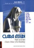 Thánh Nữ CLARA ÁTXIDI - Một Trái Tim Chan Chứa Yêu Thương