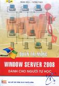 Quản Trị Mạng - Window Server 2008 Dành Cho Người Tự Học - Tập 1