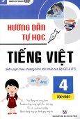 Hướng Dẫn Tự Học Tiếng Việt Lớp 4 - Tập 1