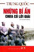 Trung Quốc - Những Bí Ẩn Chưa Có Lời Giải