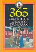 365 chuyện cổ sử chọn lọc Trung Quốc (bộ 3 tập)