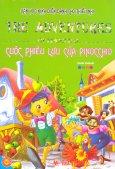 Văn Học Kinh Điển Dành Cho Thiếu Nhi - Cuộc Phiêu Lưu Của Pinocchio (Bìa Mềm)