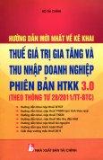 Hướng Dẫn Mới Nhất Về Kê Khai - Thuế Giá Trị Gia Tăng Và Thu Nhập Doanh Nghiệp Phiên Bản HTKK 3.0 (Theo Thông Tư 28/2011/TT-BTC)