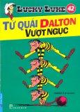 Lucky Luke 42 - Tứ Quái Dalton Vượt Ngục
