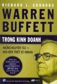 Warren Buffett Trong Kinh Doanh - Những Nguyên Tắc Từ Nhà Hiền Triết Xứ Omaha