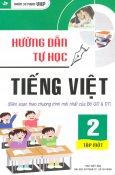 Hướng Dẫn Tự Học Tiếng Việt Lớp 2 - Tập 1