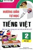 Hướng Dẫn Tự Học Tiếng Việt Lớp 2 - Tập 2