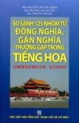 So Sánh 125 Nhóm Từ Đồng Nghĩa, Gần Nghĩa Thường Gặp Trong Tiếng Hoa