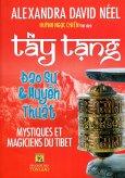 Tây Tạng Đạo Sư & Huyễn Thuật