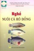 Chương Trình 100 Nghề Cho Nông Dân - Quyển 39: Nghề Nuôi Cá Rô Đồng