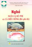 Chương Trình 100 Nghề Cho Nông Dân - Quyển 43: Nghề Nuôi Cá Rô Phi Và Cá Điêu Hồng (Rô Phi Đỏ)