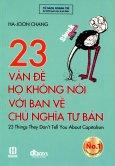 23 Vấn Đề Họ Không Nói Với Bạn Về Chủ Nghĩa Tư Bản