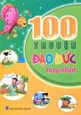 100 Truyện Đạo Đức Hay Nhất