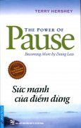 The Power Of Pause - Sức Mạnh Của Điểm Dừng
