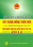 Hỏi Đáp Và Hướng Dẫn Xây Dựng Nông Thôn Mới - Các Chính Sách Quốc Gia Về Nông Nghiệp, Nông Dân, Nông Thôn Và Việc Làm 2012