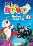 Cá Heo Bo Bo - Hoàng Tử Chào Đời (Tập 1)