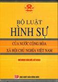 Bộ Luật Hình Sự Của Nước Cộng Hòa Xã Hội Chủ Nghĩa Việt Nam (Đã Được Sửa Đổi, Bổ Sung)
