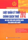Luật Quản Lý Thuế - Chính Sách Thuế 2012 Và Các Văn Bản Hướng Dẫn Thi Hành Mới Nhất (Áp Dụng Từ 01-7-2012)