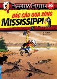 Lucky Luke 56 - Bắc Cầu Qua Sông Mississippi