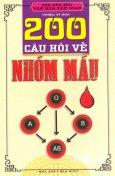 200 Câu Hỏi Về Nhóm Máu