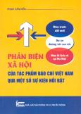 Phản Biện Xã Hội Của Tác Phẩm Báo Chí Việt Nam Qua Một Số Sự Kiện Nổi Bật