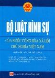 Bộ Luật Hình Sự Của Nước Cộng Hòa Xã Hội Chủ Nghĩa Việt Nam (Đã Được Sửa Đổi, Bổ Sung) - Luật Số 37/2009/QH12 Ngày 19-6-2009 Của Quốc Hội Sửa Đổi, Bổ Sung