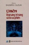 Thiền - Khai Sáng Trí Năng, Xả Bỏ Ưu Phiền