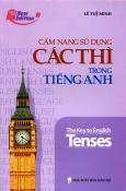 Cẩm Nang Sử Dụng Các Thì Trong Tiếng Anh