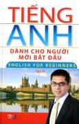 Tiếng Anh Dành Cho Người Mới Bắt Đầu - English For Beginners - Tập 2