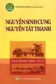Nguyễn Sinh Cung - Nguyễn Tất Thành (Giai Đoạn 1890 - 1911)