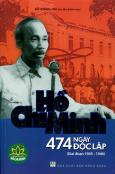 Hồ Chí Minh 474 Ngày Độc Lập (Giai Đoạn 1945 - 1946)