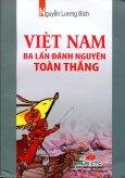 Việt Nam Ba Lần Đánh Nguyên Toàn Thắng