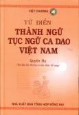 Từ Điển Thành Ngữ Tục Ngữ Ca Dao Việt Nam - Quyển Hạ