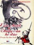 Vua Chuột & Chàng Cắn Hồ Đào - Truyện Đọc Đêm Noel