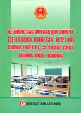 Hệ Thống Các Văn Bản Quy Định Về Tiêu Chuẩn Đánh Giá, Xếp Loại Trang Thiết Bị, Cơ Sở Vật Chất Trong Nhà Trường