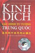 Kinh Dịch - Cấu Hình Tư Tưởng Trung Quốc