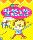 Bóc Dán Thông Minh - Kiến Thức An Toàn Đầu Tiên Của Bé - Tập 1 (Dành cho trẻ từ 2-6 tuổi)