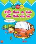Bóc Dán Thông Minh - Kiến Thức An Toàn Đầu Tiên Của Bé - Tập 3 (Dành cho trẻ từ 2-6 tuổi)