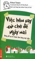 Việc Hôm Nay (Cứ) Chớ Để Ngày Mai