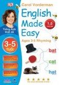 Tiếng Anh Thật Dễ 3-5 Tuổi - Học Vần (Song Ngữ)
