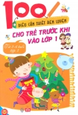 100 Điều Cần Thiết Rèn Luyện Cho Trẻ Trước Khi Vào Lớp 1 (Từ 2-6 Tuổi) - Tập 3