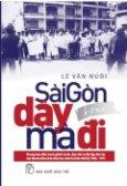 Sài Gòn Dậy Mà Đi