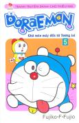 Doraemon - Chú Mèo Máy Đến Từ Tương Lai - Tập 5