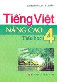 Tiếng Việt Nâng Cao Tiểu Học - Lớp 4