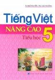 Tiếng Việt Nâng Cao Tiểu Học - Lớp 5