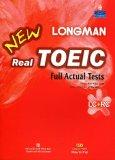 Longman New Real Toeic - Full Actual Tests (Kèm 1 MP3)