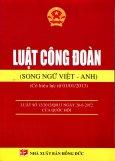 Luật Công Đoàn (Song Ngữ Việt - Anh)