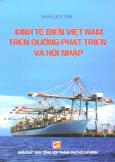 Kinh Tế Biển Việt Nam Trên Đường Phát Triển Và Hội Nhập